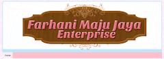 Tempahan Design Blog Farhani Maju Jaya Enterprise