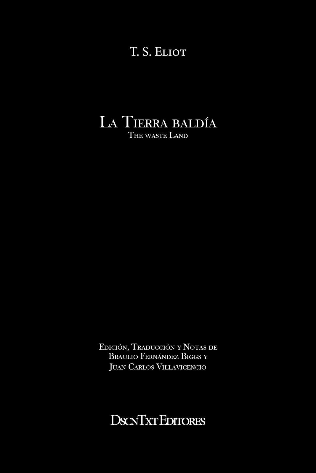 La tierra baldía, de T. S. Eliot. Traducción de Villavicencio y Fernández Biggs