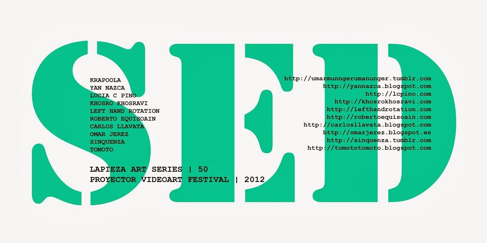 50 | SED | 2012 - VIDEOART