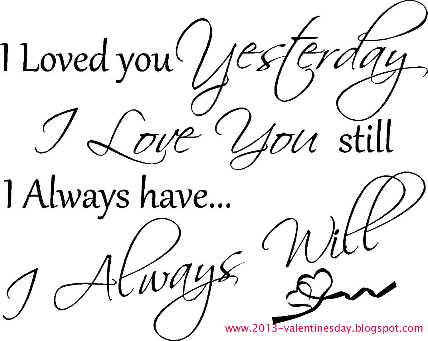 I Will Always Love You Quotes For Him Tumblr : Valentines day I love you Quotes 2016