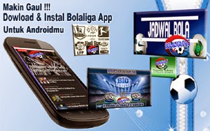 Bolaliga app Aplikasi Sepak Bola Terbaru Untuk Ponsel Android