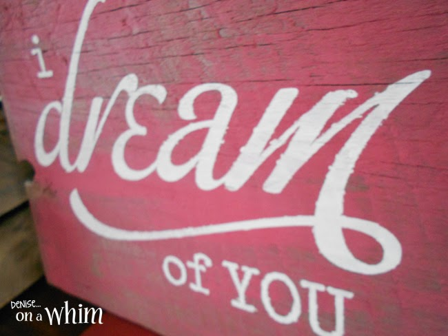 love is in the air valentine signs i dream of you reclaimed wood sign
