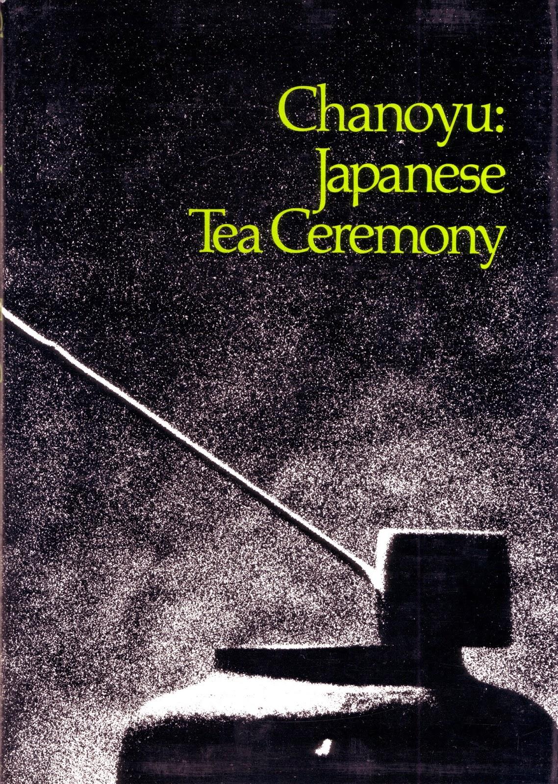 chanoyu : la cérémonie japonaise du thé