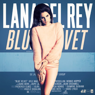 Lana Del Rey - Blue Velvet Lyrics