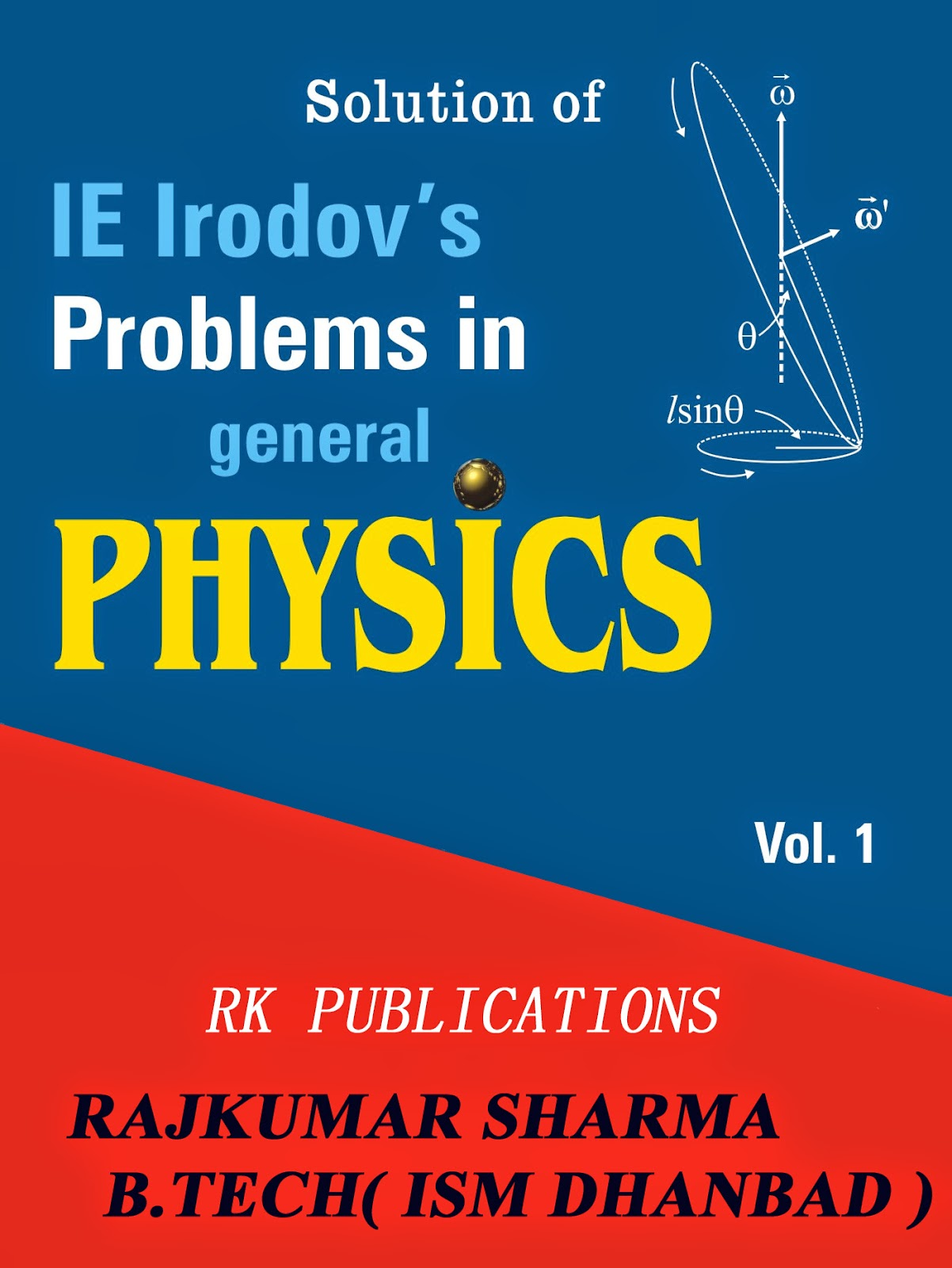 irodov s solution Solutions to ie irodov's problems in general physics [vol 2 is a particular integral and ie is the complementary function (solution of the differential ie erodov solution clupixde, download and read ie erodov solution ie erodov solution find the secret to.