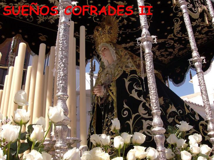 Sueños Cofrades II