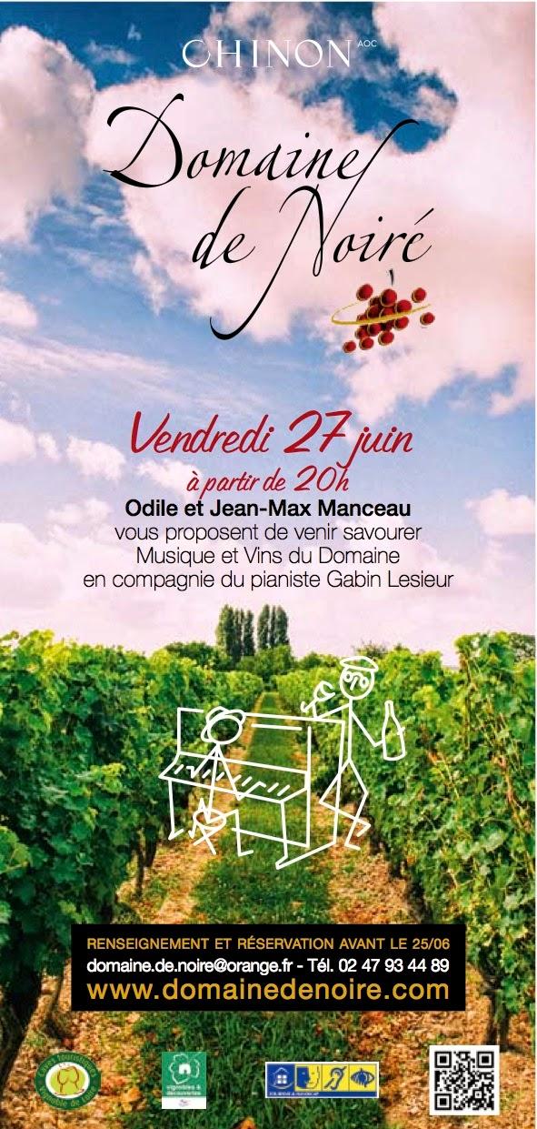 Domaine de Noiré (Chinon)  27th June Musique et Vins du Domaine with  pianist Gabin Lesieur bb6425574c6b