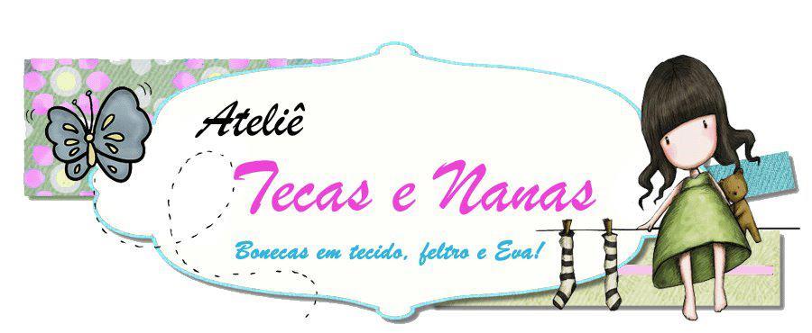Tecas e Nanas