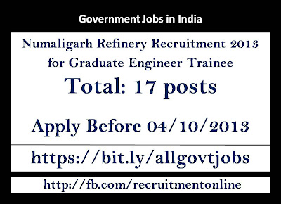 Numaligarh Refinery Recruitment 2013 for Graduate Engineer Trainee