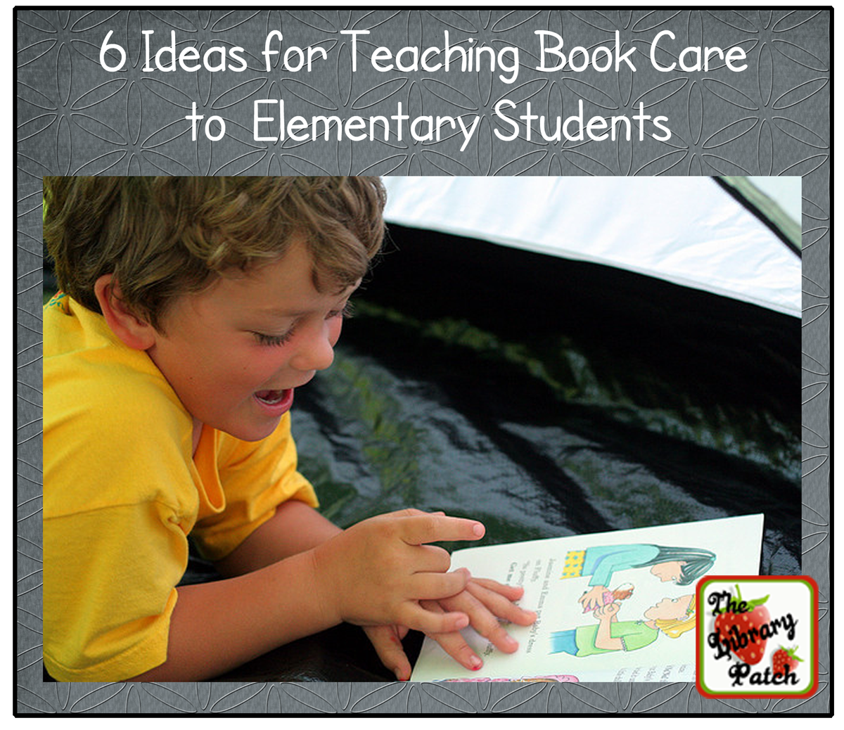 6 Ideas For Teaching Book Care