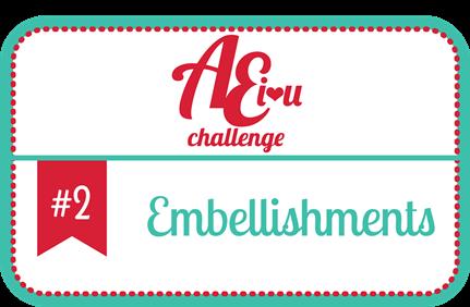 http://aeiheartuchallenge.blogspot.com/2014/03/challenge-2embellishments.html