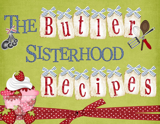 The Butler Sisterhood Recipes
