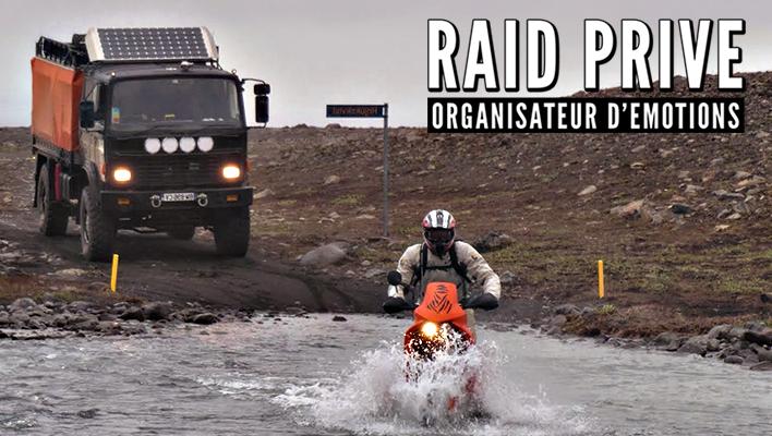 Raid Privé  - Organisateur d'émotions