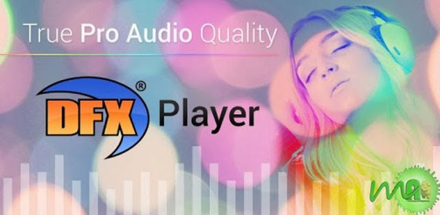DFX music player Enhancer Pro 1.24 APK Download