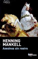 """Asesinos sin rostro"" - H. Mankell"