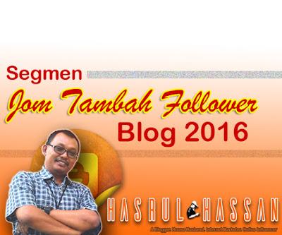 http://www.hasrulhassan.com/2016/01/segmen-jom-tambah-follower-blog-2016.html?m=1