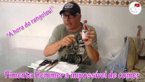 Pimenta Hemmer a impossível de comer!