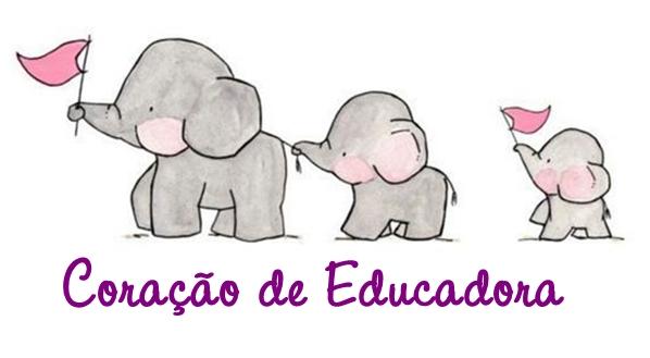 Coração de Educadora.
