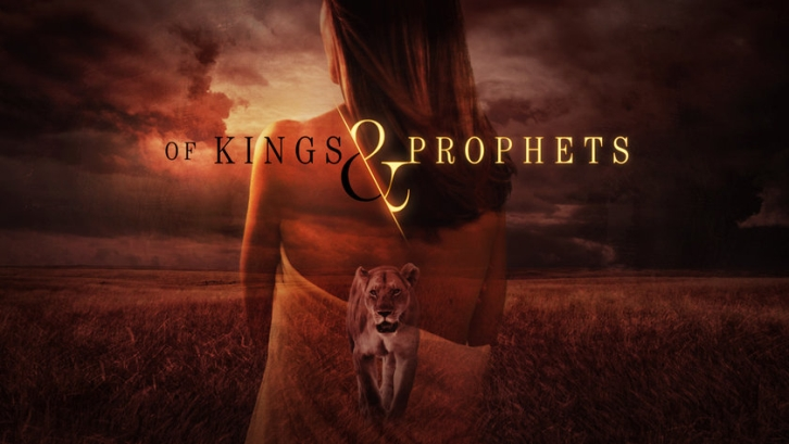 Of Kings and Prophets - Cancelled
