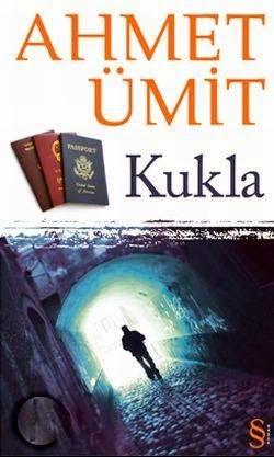 KUKLA, Ahmet Ümit