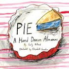 PIE. A Hand Drawn Almanac