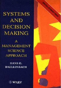 the scientific decision making and a systematic approach The different approaches and systems of management scientific management approach • decreasing the role of subordinates in decision-making is.