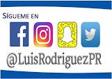 Sigue a Luis Rodriguez PR