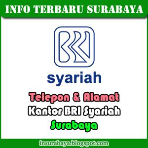 Telepon Alamat Kantor BRI Syariah Surabaya