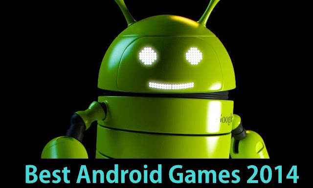 best android games 2014 free