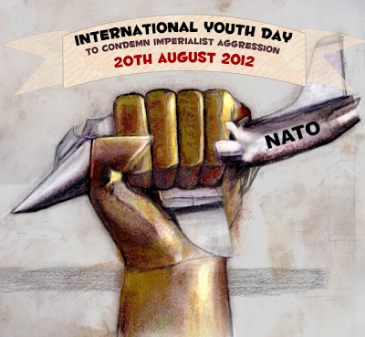 International Youth Day to Condemn Imperialist Aggression -  Día Internacional de la juventud para condenar la agresión imperialista -  يوم الشباب العالمي لادانةالعدوان الامبريالي