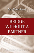 Bridge Without a Partner