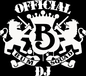 Official BUMSQUAD DJ