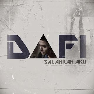 Dafi - Salahkah Aku MP3