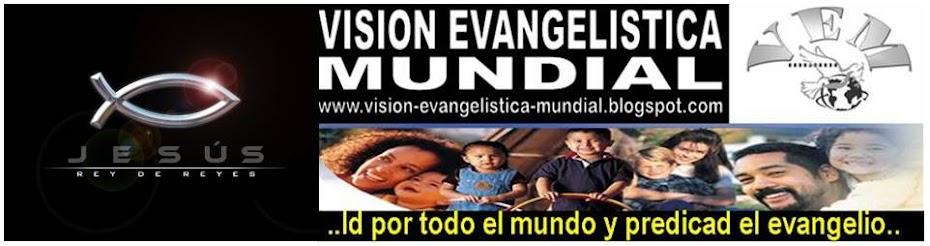 Visión Evangelistica Mundial
