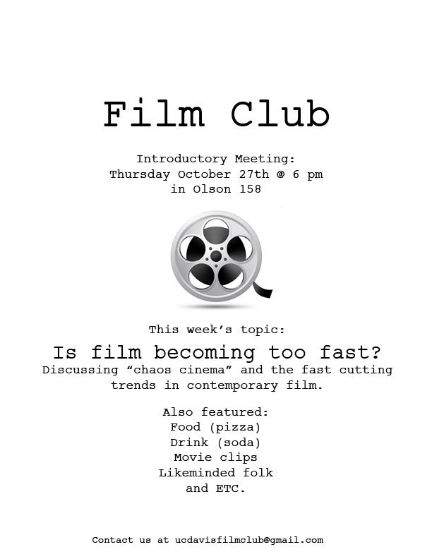 UC Davis Film Club: First Film Club Meeting