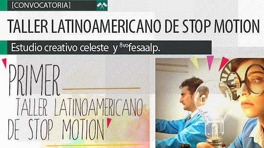 Taller Latinoamericano De Stop Motion