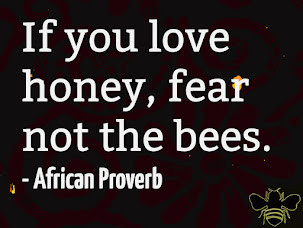 If you love honey, fear not the bees.