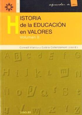Historia de la educación en valores vol. 2