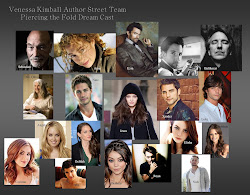 Venessa Kimball Author Street Team  Dream Cast for Piercing the Fold series