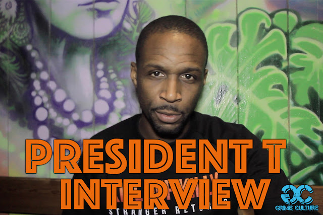 President T Interview with Grime Culture