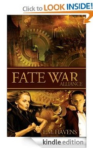 Free eBook Feature: Fate War: Alliance by E.M. Havens