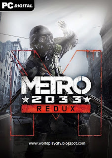 Download Free Metro 2033 PC Game Full Version