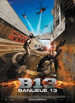 Đặc Khu B13 - Banlieue 13 (2004) Poster
