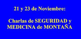 21 y 23 de Noviembre: Charlas de SEGURIDAD y MEDICINA de MONTAÑA.