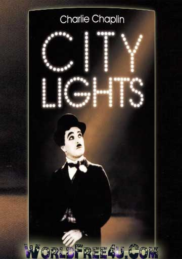 Poster Of Charlie Chaplin City Lights (1931) 300MB Compressed Small Size Pc Movie Free Download Only At worldfree4u.com