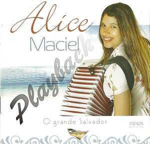 Alice Maciel - O Grande Salvador - Playback
