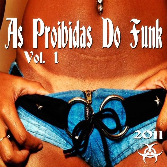 As Proibidas Do Funk Vol