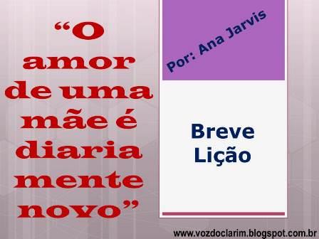 http://vozdoclarim.blogspot.com.br/2015/07/breve-licao-27.html