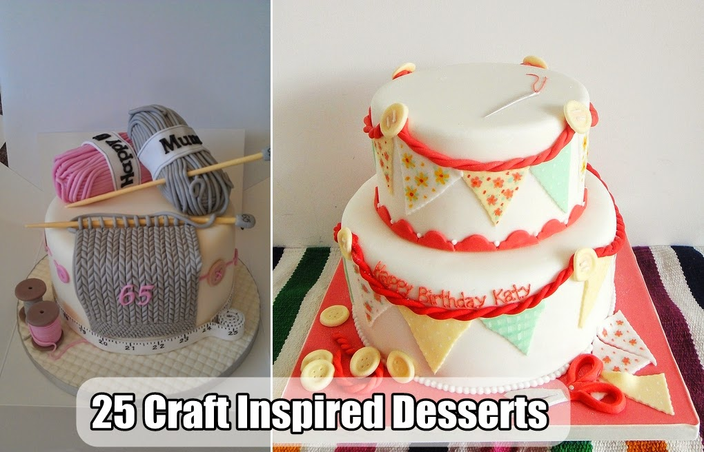 25 Craft Inspired Desserts