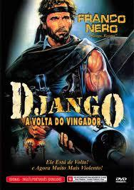 Filme Django   A Volta do Vingador   Dublado